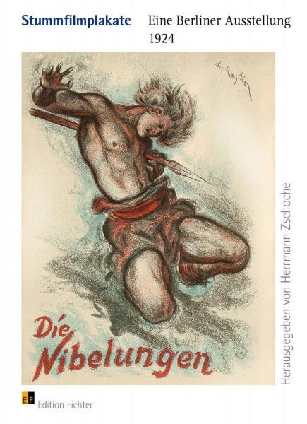 Stummfilmplakate. Eine Berliner Ausstellung 1924