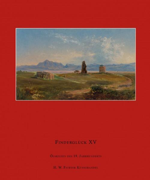 Finderglück XV. Ölskizzen des 19. Jahrhunderts
