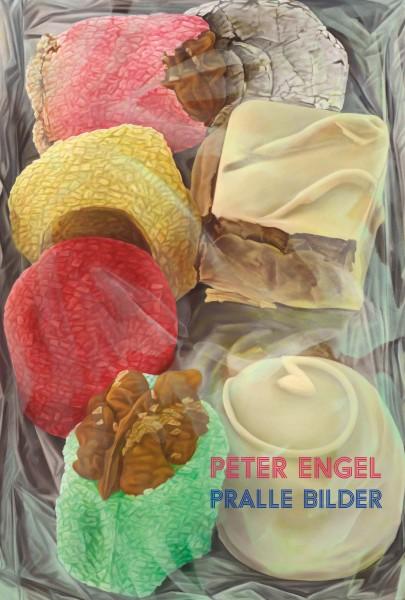 Peter Engel - Pralle Bilder