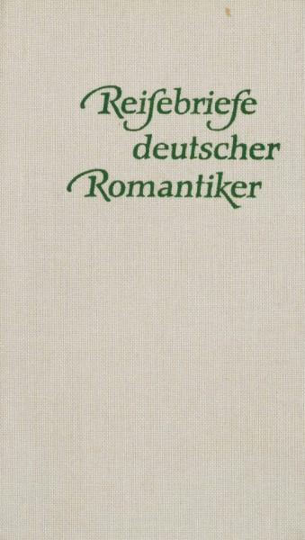 Reisebriefe deutscher Romantiker