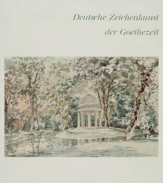 Deutsche Zeichenkunst der Goethezeit. Handzeichnungen und Aquarelle aus der Sammlung Winterstein, Mü