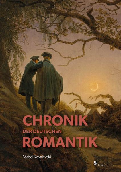 Chronik der deutschen Romantik