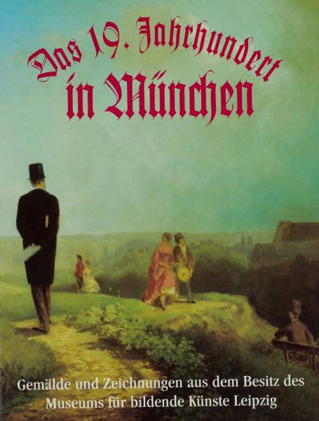 Das 19. Jahrhundert in München