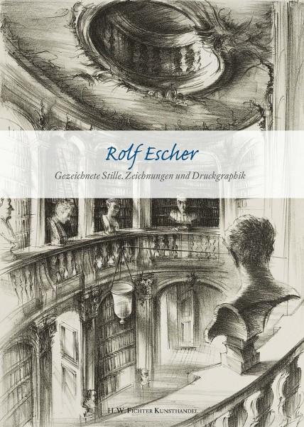 Rolf Escher. Gezeichnete Stille